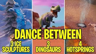 fortnite dance between 3 ice sculptures 3 dinosaurs and 4 hotsprings locations week - dance between 3 hot springs fortnite