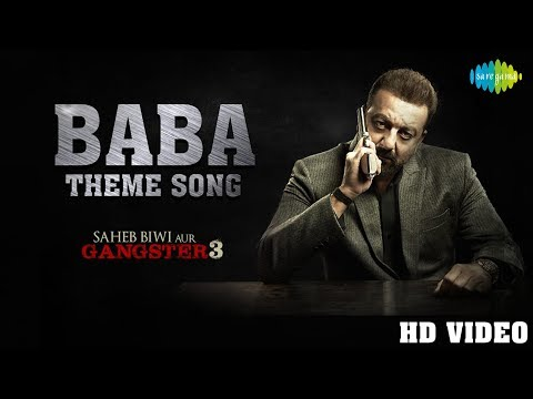 Baba Theme   Saheb Biwi Aur Gangster 3   Sanjay Dutt   Jimmy Shergill   Mahie Gill   Chitrangada