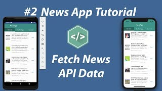 #2 - Fetch News API Data | News App in React Native Tutorial
