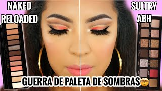 PROBANDO MAQUILLAJE URBAN DECAY NAKED RELOADED VS SULTRY ABH|SE COPIARON?♥BeautybyNena