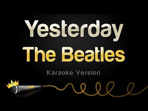 The Beatles - Yesterday (Karaoke Version)