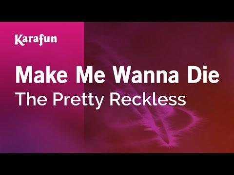 Make Me Wanna Die - The Pretty Reckless   Karaoke Version   KaraFun