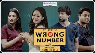 Wrong Number | Web Series | S01E02 - Hello Kaun? | Apoorva Arora, Ambrish, Badri & Anjali | RVCJ