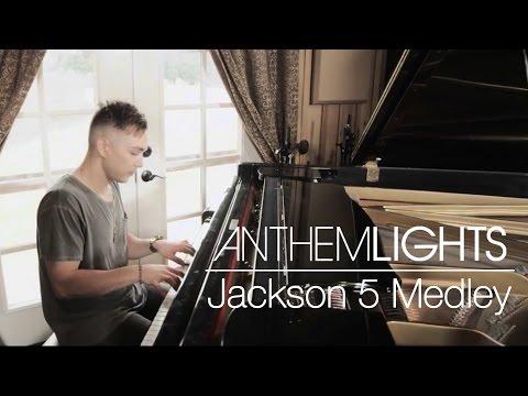 Jackson 5 Medley | Anthem Lights Mashup