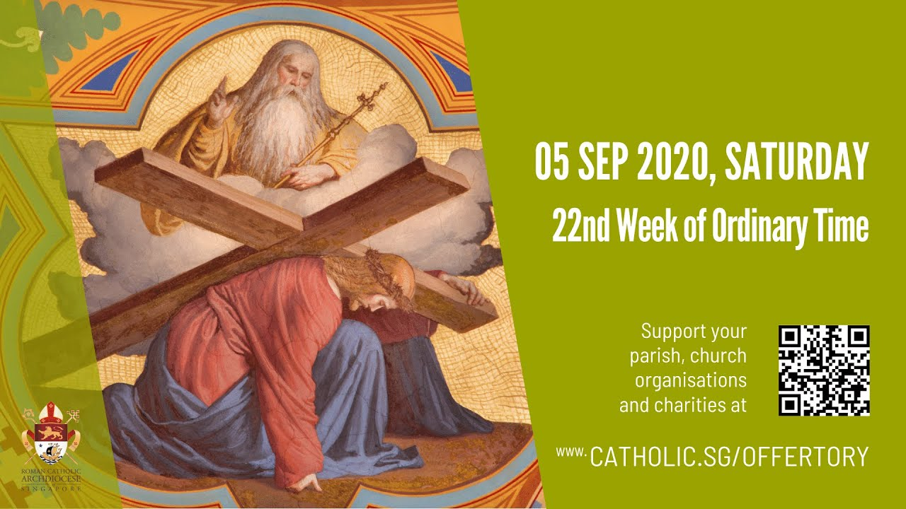 Catholic Mass 5th September 2020 Today Saturday, 22nd Week of Ordinary Time
