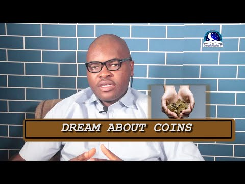 DREAM ABOUT COINS - Find Out The Biblical Dream Meaning