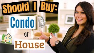 Buy a house or a condo: What's the difference and which is better?