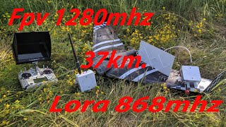 Fpv 1280mhz + Lora 868mhz = 37km.