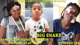 BIG SNAKE (Family The Honest Comedy) (Episode 158)