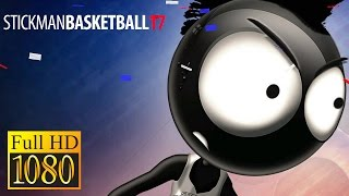 Stickman Basketball 2017 Game Review 1080P Official Djinnworks Gmbh Sports 2016