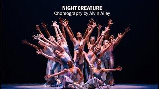 Alvin Aileys Night Creature