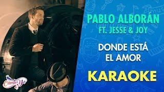 Pablo Alborán - Donde Está El Amor [ft. Jesse & Joy] (Official CantoYo Video)