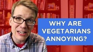 Vlogbrothers - Why Are Vegetarians Annoying? (An Exploration Of A Cultural Rift)