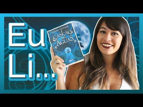 A CANÇÃO DAS ÁGUAS - Sarah Tolcser #Eu Li| All About That Book |