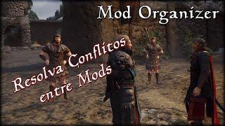 Mod Organizer 2: Revolvendo Conflitos com Mator Smash - Skyrim Mod Tutorial [PT-BR]