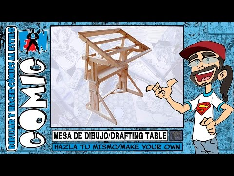 COMO HACER UNA MESA DE DIBUJO | HOW TO MAKE YOUR OWN DRAFTING / DRAWING TABLE