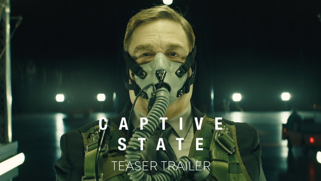 >CAPTIVE STATE - OFFICIAL TEASER TRAILER [HD] - In Theaters March 2019