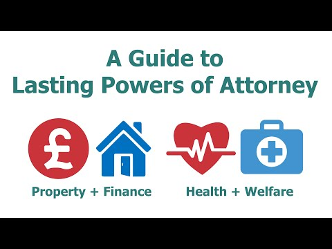 A guide to Lasting Powers of Attorney