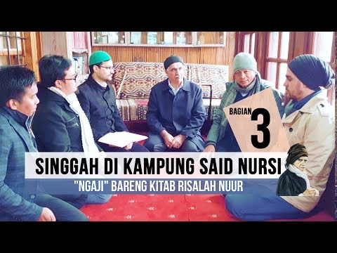 SINGGAH DI KAMPUNG SAID NURSI (PART 3)   |   KH BACHTIAR NASIR