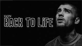 ZAYN   Back To Life (Lyrics)