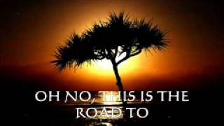 THE ROAD TO HELL...CHRIS REA...WITH LYRICS AND PHOTOS