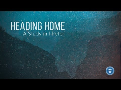 Heading Home: Is There Any Hope (1 Peter 1:3-5) | Costi Hinn