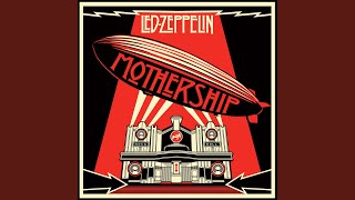 Led Zeppelin - When The Levee Breaks (Remastered)