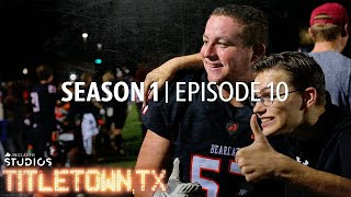 Titletown, TX, Season 1 Episode 10: Letter of Intent
