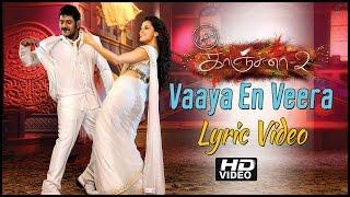 Kanchana 2 Muni 3 New Tamil Movie | Vaaya En Veera Lyric Video | HD | Raghava Lawrence | Taapsee