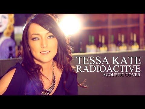 Radioactive - Imagine Dragons (Tessa Kate acoustic cover)