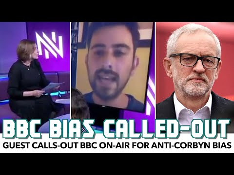 Guest Calls-Out BBC On-Air Over Anti-Corbyn Bias