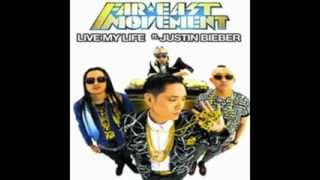 Live My Life - Far East Movement ft Justin Bieber (Studio Version) Official