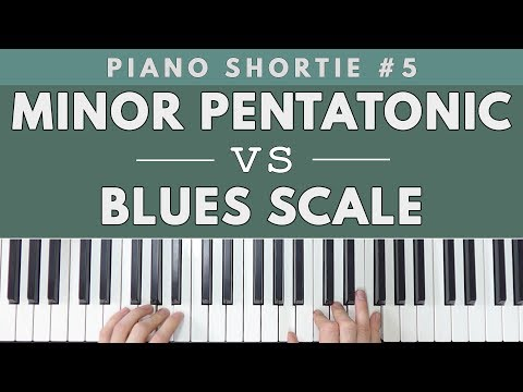 Minor Pentatonic vs Blues Scale