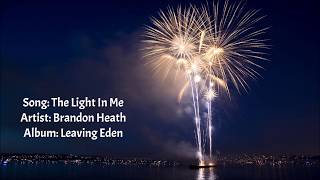 The Light In Me - Brandon Heath