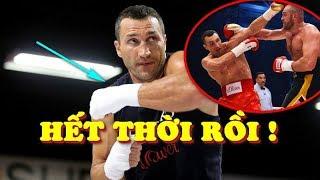 Vì Sao Wladimir Klitschko Không Nên Trở Lại Đấu Anthony Joshua Hay Tyson Fury