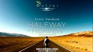 Tonic Verdure - Halfway To Heaven (Dmitry Ference Remix)
