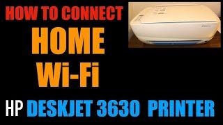 How To Connect HP Deskjet 3630 Printer to Home or Office WiFi Network, review !