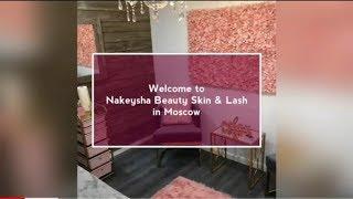 Now Nakeysha Beauty Skin & Lash open in Moscow, 🇷🇺