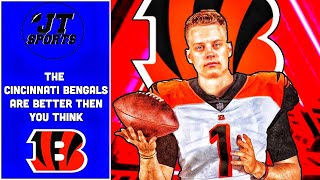 The Cincinnati Bengals Are Better Then You Think | NFL