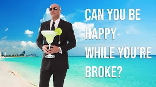 Can you be happy while you're BROKE?! | Ask Mr. Wonderful #12 Kevin O'Leary