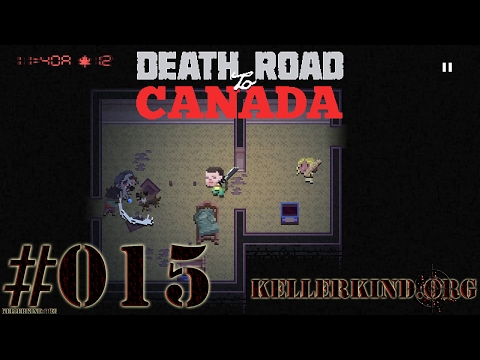 Death Road to Canada #15 – Machete Kills ★ We play Death Road to Canada [HD|60FPS]