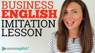 Business English | Imitation Lesson | Idioms & Vocabulary
