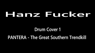 Video Hanz Fucker - Drum Cover - PANTERA ( The Great Southern Trendkil