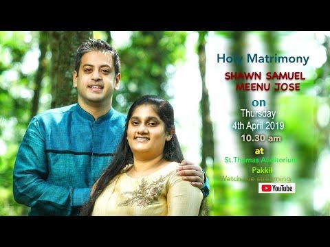 SHAWN SAMUEL - MEENU JOSE  Holy Matrimony