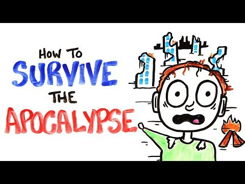 How To Survive The Apocalypse  – Scientific Survival Tips