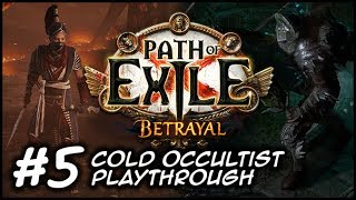 ZIGGYD Plays Path Of Exile: BETRAYAL   (Now 1080p) Not Fair At All   #5 Act 4