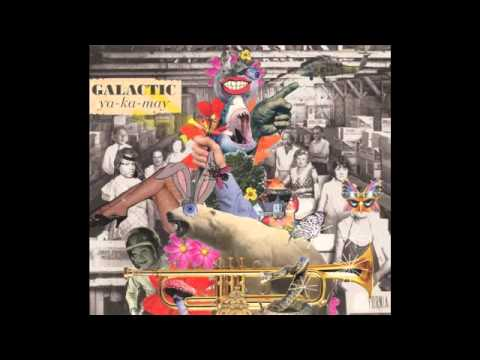 You Don't Know (Song) by Galactic, Glen David Andrews,  and Rebirth Brass Band