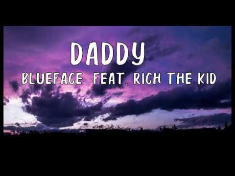 Blueface - DADDY feat. Rich The Kid (Lyrics)