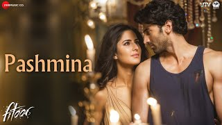 Pashmina - Song Video - Fitoor