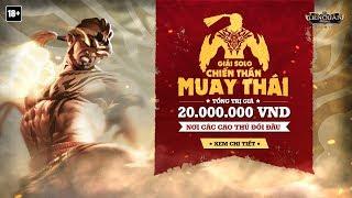 Giải đấu Solo Raz Chiến thần Muay Thái - Garena Liên Quân Mobile